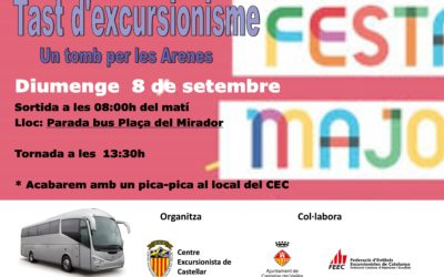Festa Major – Tast d'excursionisme – Un tomb per les Arenes
